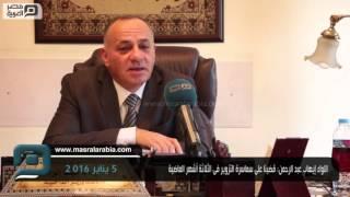 مصر العربية | اللواء إيهاب عبد الرحمن: قضينا على سماسرة التزوير فى الثلاثة أشهر الماضية