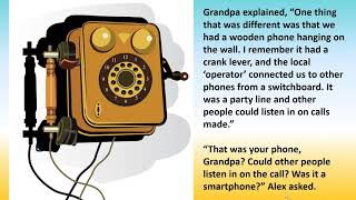 Alex Asks Grandpa About the Olden Days: A 1940's Story