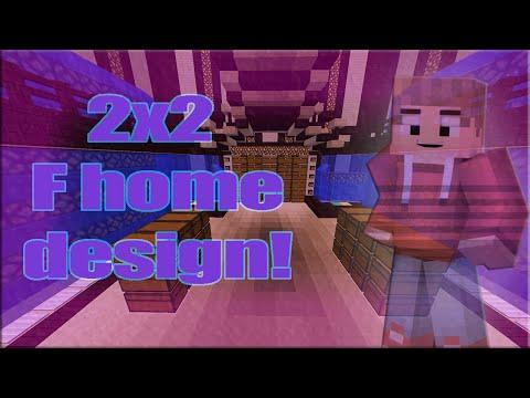 MINECRAFT: 2x2 f home design w/Download!