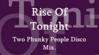 Blend. Rise of Tonight(2 Phunky People Disco Mix).