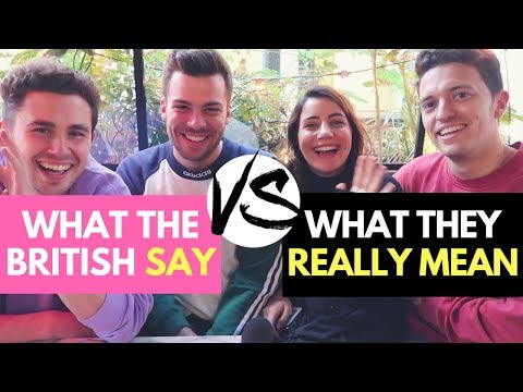 3 WEIRD THINGS BRITISH PEOPLE DO & WHAT THEY ACTUALLY MEAN