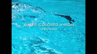 Lemonade - Water Colored Vision