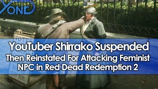 YouTuber Suspended Then Reinstated for Attacking Feminist NPC in Red Dead Redemption 2