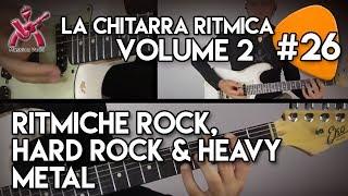 26 Manuale La Chitarra Ritmica volume 2 - RITMICHe ROCK, HARD ROCK & HeAVy MeTAL