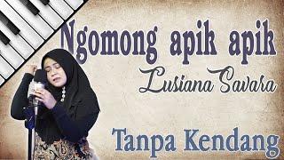 Gambar cover Ngomong Apik Apik - Lusiana Safara Tanpa Kendang by Kembar Electone | Yamaha PSR s970