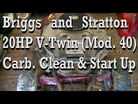 Briggs and Stratton 20HP V Twin Model 40 Carburetor Clean and Startup