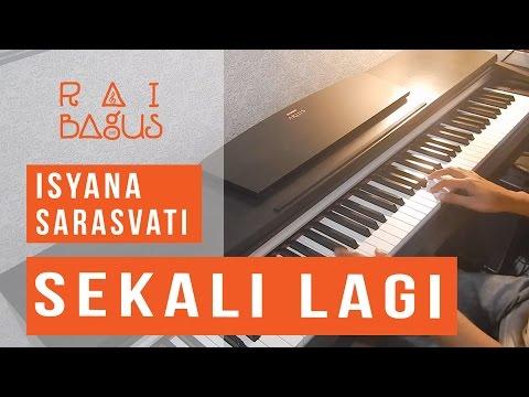 Isyana Sarasvati - Sekali Lagi Piano Cover (ost. Critical Eleven)