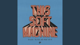 Provided to YouTube by N.E.W.S. NV On & On · This Soft Machine On &...