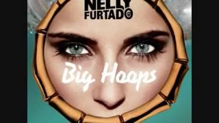 Nelly Furtado   Big Hoops Bigger The Better Wideboys Remix Edi…