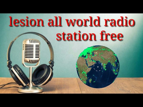 lesion all world radio station's free