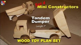 Wood Toy Plan - Earth Mover And Tandem Dumper