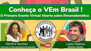 Conversando sobre o VEm Brasil com Olenêva Sanches