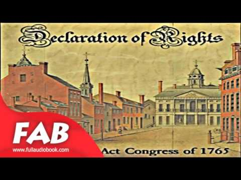 Declaration of Rights Full Audiobook by STAMP ACT CONGRESS by History Fiction