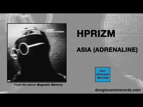 Hprizm - Asia (Adrenaline) (Official Audio) Mp3
