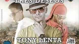 Tres Deseos - Tony Lenta Ft Randy Nota Loca & Pipe Calderon