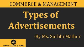 Types of Advertisements-B.Com., M.Com., BBA, MBA Lecture by Ms. Surbhi Mathur.
