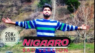Nigaaro || Latest kashmiri Sufii song 2019 || By Zahid Khursheed