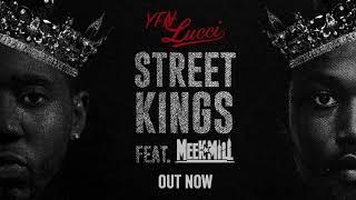 "Video YFN Lucci ""Street Kings"" ft. Meek Mill (Official Audio) download MP3, 3GP, MP4, WEBM, AVI, FLV Januari 2018"