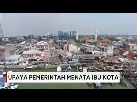 Upaya Pemerintah Menata Ibu Kota