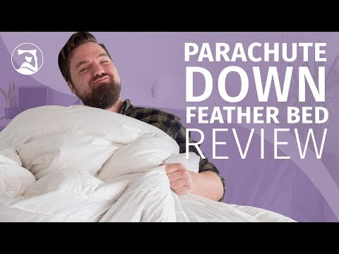 Parachute Down Feather Bed Review – A Fluffy Topper?