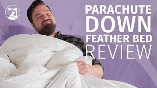 Parachute Down Feather Bed Review - A Fluffy Topper?