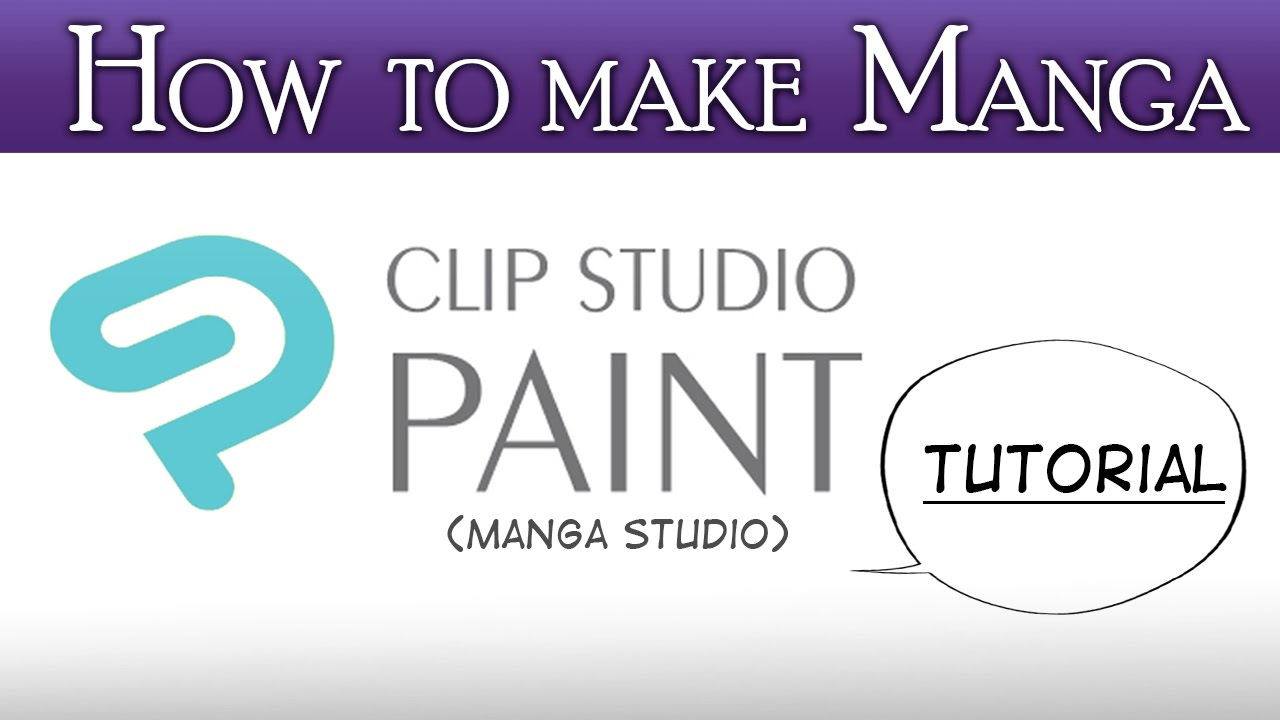 [CLIP STUDIO PAINT/MANGA STUDIO] -  Beginner's guide (How to Make Manga pt.3)