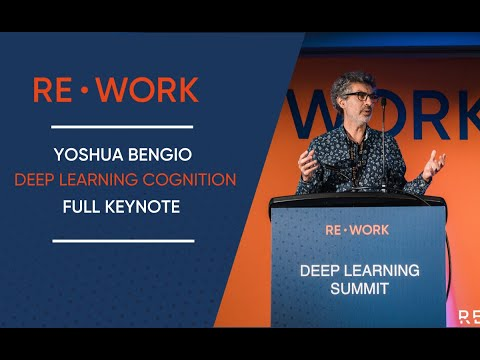 Yoshua Bengio: Deep Learning Cognition | Full Keynote – AI in 2020 & Beyond