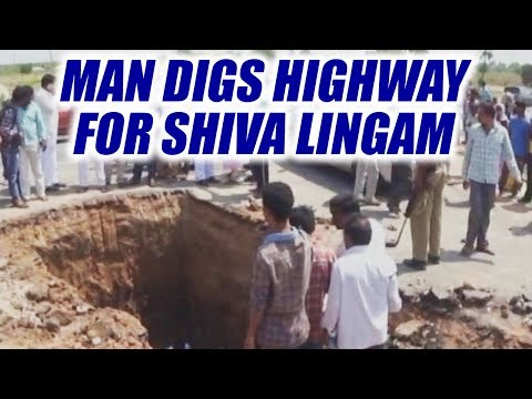 Telangana man digs highway in search of Shiva Lingam, arrested  | Oneindia News