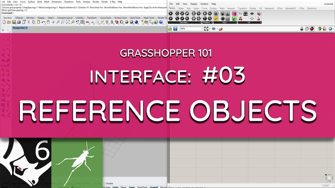 Grasshopper 101: User Interface    #03 Referencing Objects from Rhino to Grasshopper    Beginner