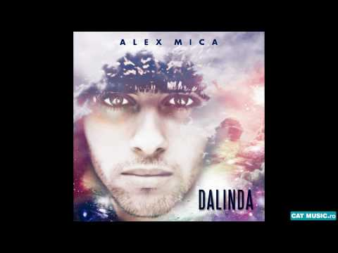 Alex Mica - Dalinda (Official Single)