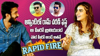 Rapid Fire With Santosh Shobhan And Kavya Thapar