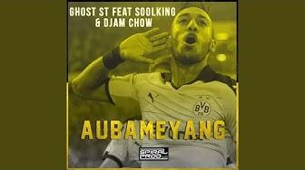 Aubameyang (feat. Soolking, Djam Chow)