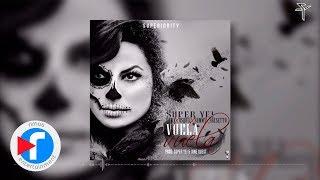 Super Yei ft Towy, Osquel, Sammy & Falsetto - Vuela Vuela (Prod by Super Yei y Jone Quest) thumbnail