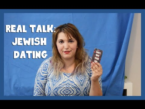 Real Talk : Jewish Dating