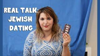 Real Talk : Jewish Dating