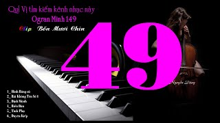 Clip Bốn Mươi Chín 49 - Lk Âm Thanh Vòm Xoay Vòng - Organ Hòa Tấu - Organ Minh 149
