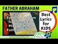 FATHER ABRAHAM SONG: Best lyrics for KIDS (Colin Buchanan)