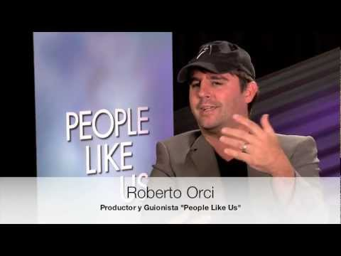 """Roberto Orci y su participación en """"Gente como Nosotros"""" / """"People Like Us"""""""