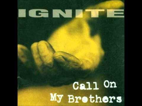 IGNITE Call On My Brothers [full album]