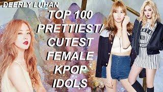 Top 100 Prettiest/Cutest Female Kpop Idols