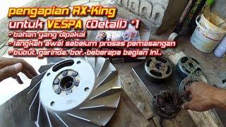 Video Tune Up Pengapian RX King dipasang ke Vespa (DETAIL 1) || Aji VAS download MP3, 3GP, MP4, WEBM, AVI, FLV Mei 2018