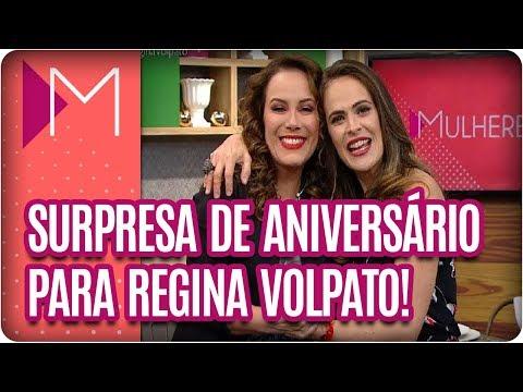 Regiane Tápias e Agnaldo Rayol fazem surpresa para Regina Volpato - Mulheres (06/03/18)