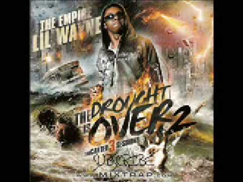 Im A Beast--Lil Wayne--Da Drought Is Over 2