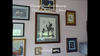 Through Book & Memory: The L/L Research Library
