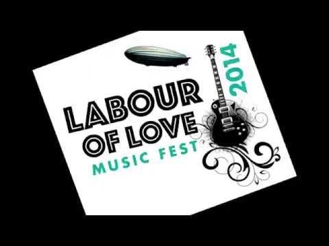 Labour of Love Music Festival Trailer
