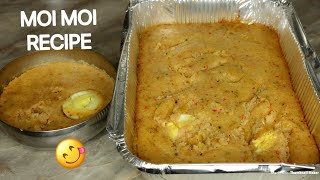 HOW TO MAKE NIGERIA MOI MOI (BEAN CAKE) IN 2 WAYS / MOI MOI RECIPE
