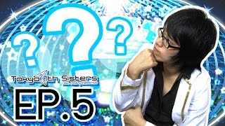 [Ep.5] Tokyo 7th Sisters Channel : ถามตอบปัญหาเกี่ยวกับตัวเกม