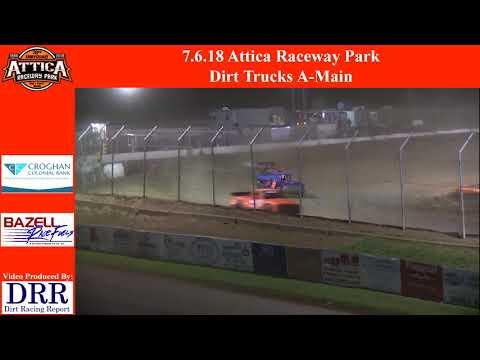 7.6.18 Attica Raceway Park Dirt Trucks A-Main