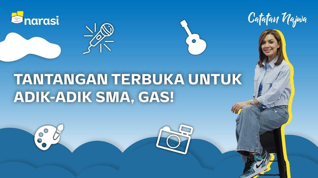 Tantangan Terbuka untuk Adik-Adik SMA. Gas! | Catatan Najwa