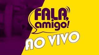 Fala, Amigo! com o Pr. Rogério Postigo, exibido em [ 21/08/18 ]